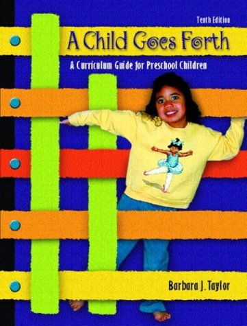 A Child Goes Forth (10th Edition)