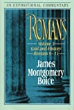 Romans, V. 3: God and History (Romans 9?11) (Expositional Commentary) (0801010586) by Boice, James Montgomery