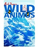 Wild Animus: A Novel