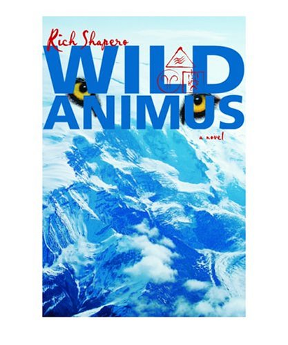 Wild Animus: A Novel, RICH SHAPERO