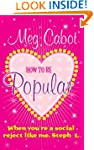 How to be Popular: . . . when you're...