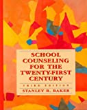 School counseling for the twenty-first century /