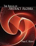 The basics of abstract algebra