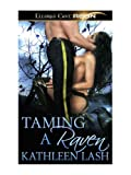 Taming a Raven