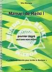 Manuel de Reiki - Premier degr�