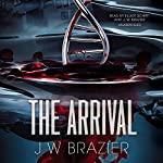 The Arrival | J. W. Brazier