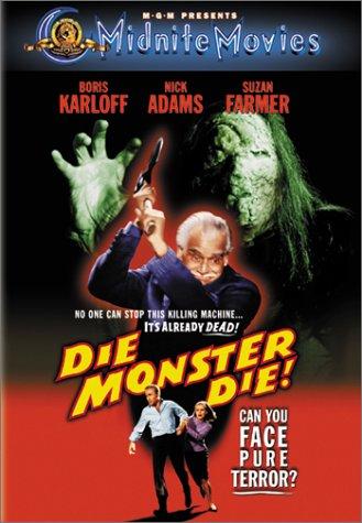 Die, Monster, Die! / Умри, монстр, умри! (1965)