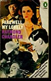 Farewell, My Lovely (featuring Philip Marlowe) (0140007016) by Raymond Chandler