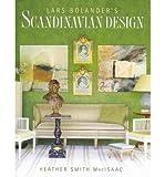 img - for [(Lars Bolander's Scandinavian Design )] [Author: Heather Smith MacIsaac] [Sep-2010] book / textbook / text book
