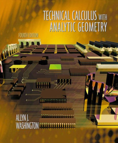 Technical Calculus with Analytic Geometry (4th Edition)