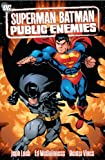 Jeph Loeb Superman Batman TP Vol 01 Public Enemies