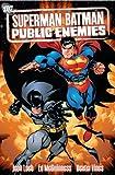 Superman Batman TP Vol 01 Public Enemies Jeph Loeb