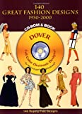 140 Great Fashion Designs, 1950-2000, CD-ROM and Book
