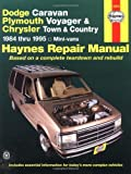 img - for Dodge Caravan Plymouth Voyager & Chrysler Town & Country Mini-Vans 1984 Thru 1995 (Haynes Repair Manuals) book / textbook / text book