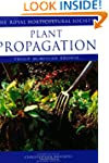 Plant Propagation (Royal Horticultura...