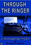 Through The Ringer (Mitch Robertson M...