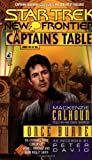 Once Burned (Star Trek New Frontier: The Captain's Table, Book 5)
