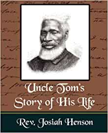 Uncle tom 39 s story of his life rev josiah henson for Uncle tom s cabin first edition value