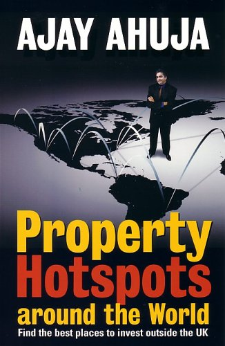 Property Hot Spots Around the World