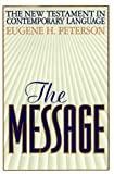 The Message: NT in Contemporary Language