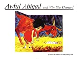 Awful Abigail and Why She Changed