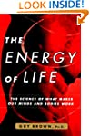 The Energy of Life: The Science of Wh...