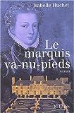 echange, troc I. Huchet - Le Marquis va-nu-pieds