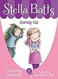 Scaredy Cat (Stella Batts)