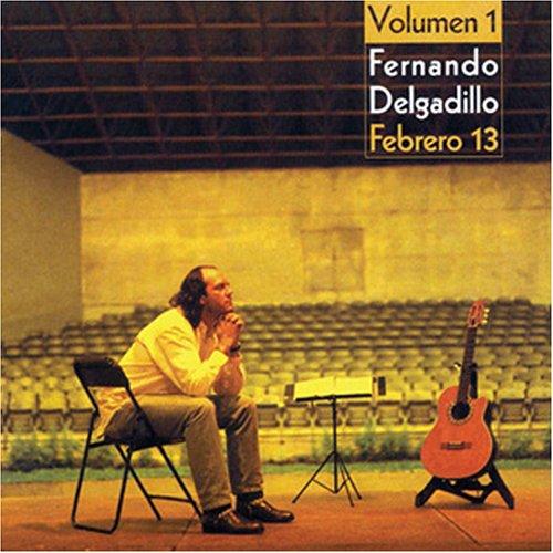 Fernando Delgadillo - Febrero 13 - Zortam Music