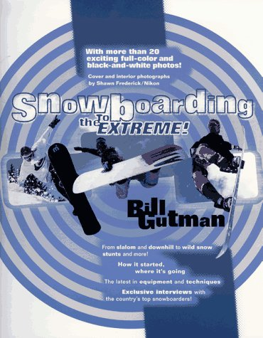Image for Snowboarding : To the Extreme