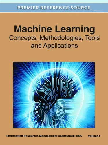 Machine Learning: Concepts, Methodologies, Tools and Applications