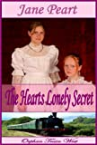 The Hearts Lonely Secret (The Orphan Train Series)