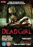 Dead Girl [DVD] [2006]