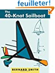 The Forty-Knot Sailboat: Introducing...