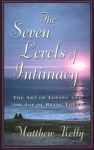 The Seven Levels of Intimacy: The Art of Loving And the Joy of Being Loved (Wheeler Large Print Book Series)