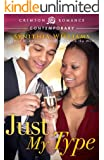Just My Type (Crimson Romance)