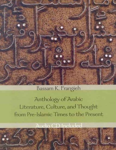Anthology of Arabic Literature, Culture, and Thought from...