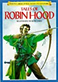 Tales of Robin Hood (Library of Fantasy & Adventure) (0746020635) by Tony Allan
