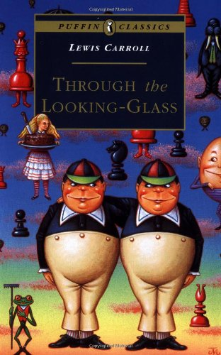 Through the Looking Glass: Complete and Unabridged (Puffin Classics)