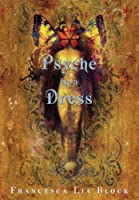 Psyche in a Dress