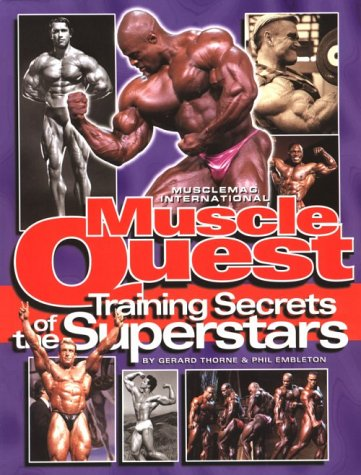 Musclemag International\'s Muscle Quest: Training Secrets of the Super Stars