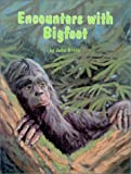 Encounters with Bigfoot (0888393407) by Green, John