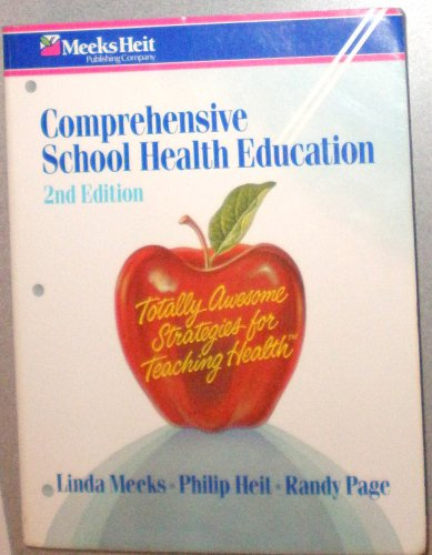 Comprehensive School Health Education (Totally Awsome Strategies for Teaching Health, K-12), LINDA MEEKS, PHILIP HEIT, RANDY PAGE