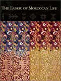 The Fabric of Moroccan Life (0936260769) by Indianapolis Museum of Art