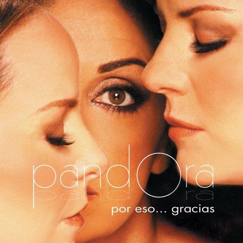 Pandora - Por eso...Gracias - Lyrics2You