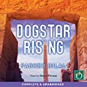 Dogstar Rising: Makana Mystery, Book 2 Audiobook by Parker Bilal Narrated by David Thorpe