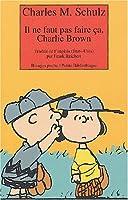 Il ne faut pas faire ça, Charlie Brown