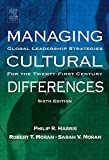 img - for Managing Cultural Differences, Sixth Edition: Global Leadership Strategies for the 21st Century by Philip R. Harris (2004-03-10) book / textbook / text book