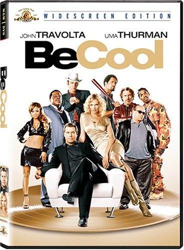 Be Cool / Будь круче! (2005)