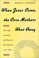 When Jesus Came, the Corn Mothers Went Away